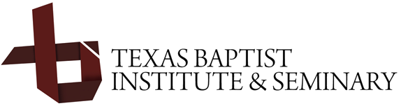 Texas Baptist Institute & Seminary | Henderson, Texas